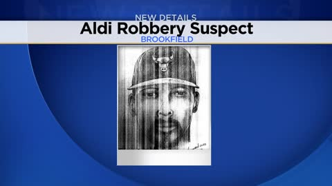 Police release surveillance video, sketch of suspect wanted for armed robbery of Brookfield Aldi's