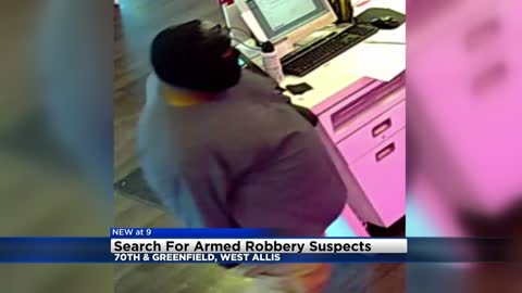 West Allis Police searching for suspects who robbed business near 70th and Greenfield