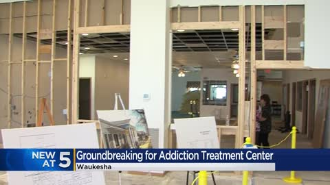Work begins on new addiction treatment center in Waukesha