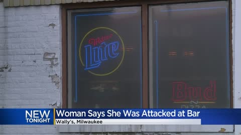 Woman says she was attacked, threatened by employees at Wally's Pub