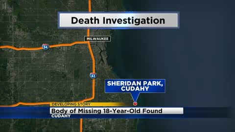 Missing 18-year-old from Cudahy found dead in Sheridan Park