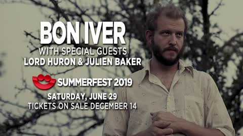 Bon Iver to headline Summerfest on June 29