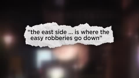 "18-year-old tells Milwaukee Police the east side is ""where the easy robberies go down"""