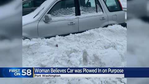 'Absolutely plowed in:' Woman says car buried in snow deliberately