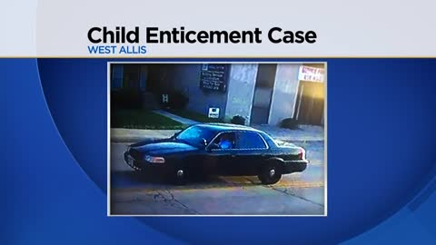 UPDATE: Suspect taken into custody following possible West Allis child enticement case