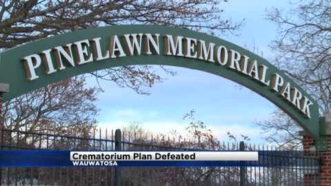 Plan defeated to add crematorium to Wauwatosa cemetery