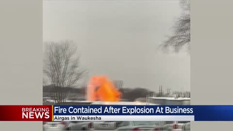 Fire department responds to explosion at Airgas in Waukesha;...
