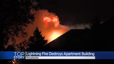 Lightning strike sparks Waukesha apartment fire, up to 100 people...
