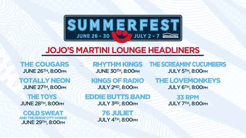 Summerfest announces JoJo's Martini Lounge headliners