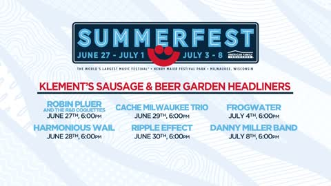 Line-up released for Klement's Sausage and Beer Garden at Summerfest