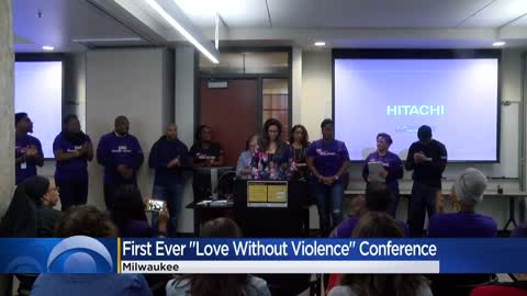 Milwaukee's Love Without Violence Conference addresses tough...