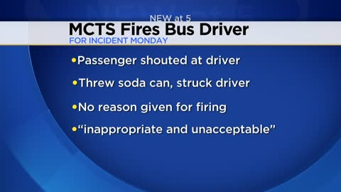 UPDATE: Bus driver fired after confrontation on MCTS bus