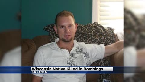 Father of Milwaukee native killed in Sri Lanka bombings speaks