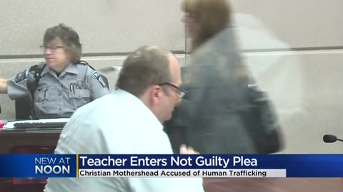 MPS teacher accused of human trafficking pleads not guilty