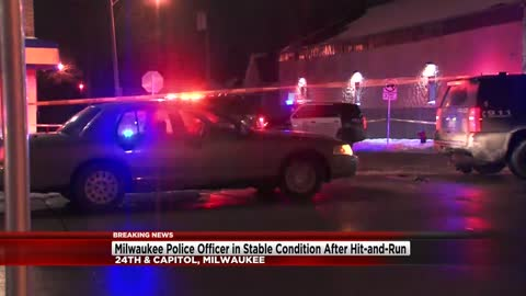 Milwaukee Police Officer hit by car near 24th and Capitol