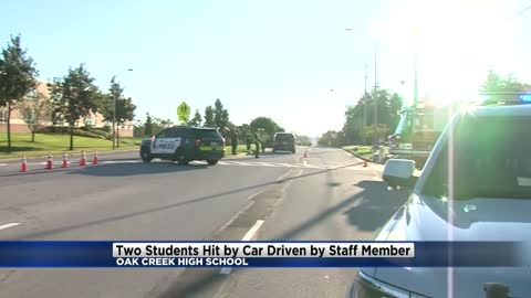 UPDATE: Oak Creek High School staff member hits two students with car outside of school