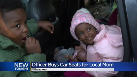 Milwaukee police officer buys new car seats for a mother he pulled...