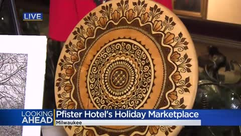 Pfister Hotel to host 5th annual Holiday Marketplace this weekend