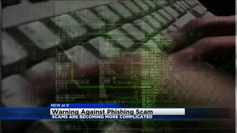 BBB: Phishing scams becoming more complicated