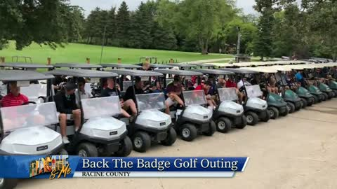 Racine & Me: Back the Badge Golf Outing, Donation Surprise, Band of Blue, 4th Fest  (6/9/2019)