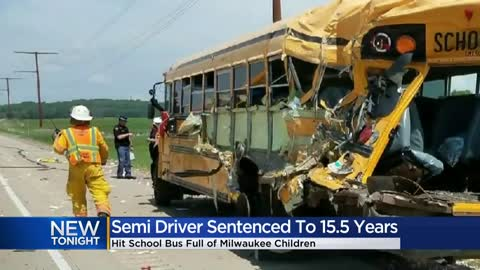 Semi driver sentenced to 15.5 years after crashing into Milwaukee school bus