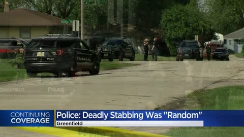 Greenfield Police identify man killed in 'random' stabbing, 19-year-old suspect in custody