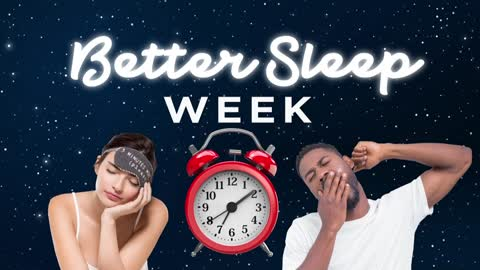 Better Sleep Week: Stop the Snore
