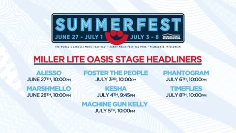 Summerfest releases lineup for headliners at the Miller Lite Oasis