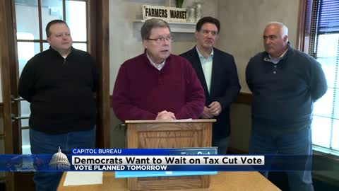 Democrats want to wait on tax cut vote planned for Tuesday