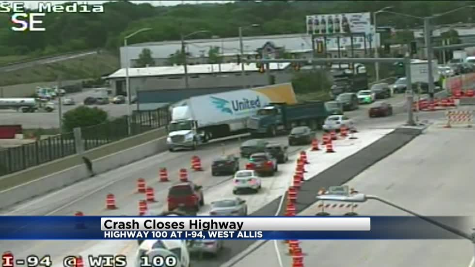 Crash closes Highway 100 in West Allis Tuesday morning