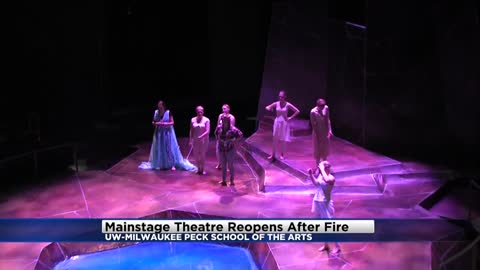 """The whole campus and the whole community came together:"" UWM Main Stage Theatre back open after fire"