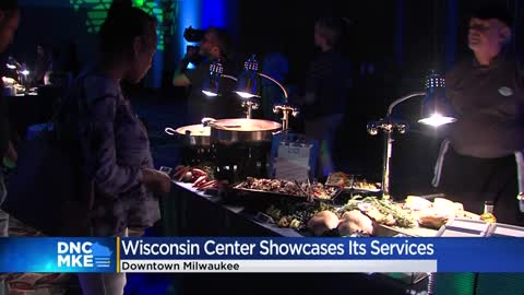 Wisconsin Center showcases ability to host events for DNC