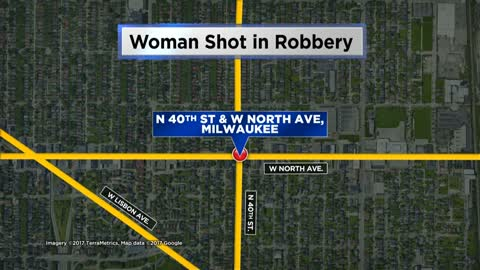 Milwaukee woman shot during robbery on N 40th Street