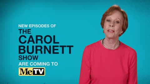 The Carol Burnett Show - Six nights a week on MeTV beginning...
