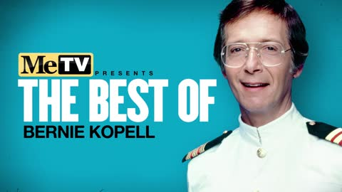MeTV Presents The Best of Bernie Kopell