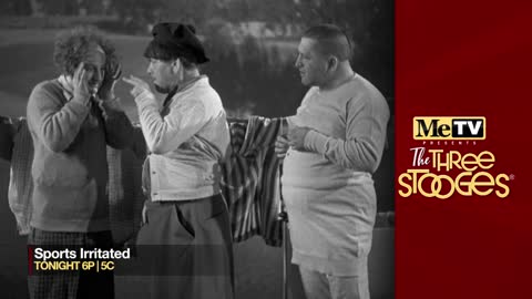 MeTV presents The Three Stooges ''Sports Irritated''...