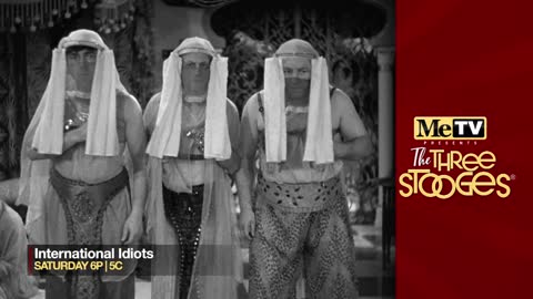MeTV presents The Three Stooges ''International Idiots'' on July 13