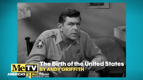 Andy Griffith tells the story of the birth of United States!