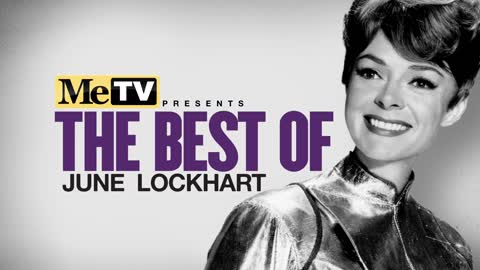 MeTV Presents The Best of June Lockhart