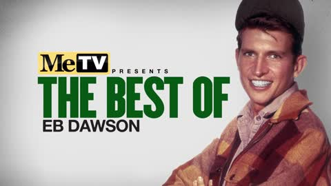 MeTV Presents The Best of Eb Dawson