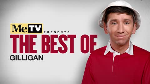 MeTV Presents The Best of Gilligan