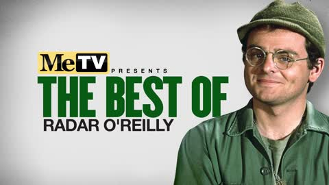 MeTV Presents The Best of Radar O'Reilly