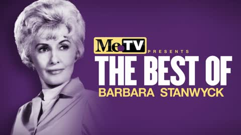 MeTV Presents The Best of Barbara Stanwyck
