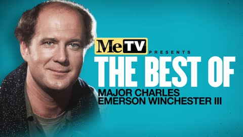 MeTV Presents The Best of Major Winchester
