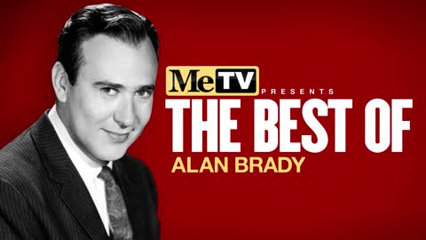 MeTV Presents The Best of Alan Brady