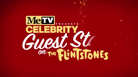 MeTV Presents Celebrity Guest Stars on The Flintstones