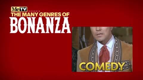 The Many Genres of Bonanza | Comedy