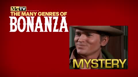 The Many Genres of Bonanza | Mystery