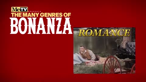 The Many Genres of Bonanza | Romance