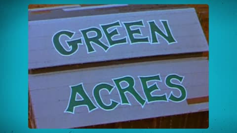 The Hip Humor of Green Acres!